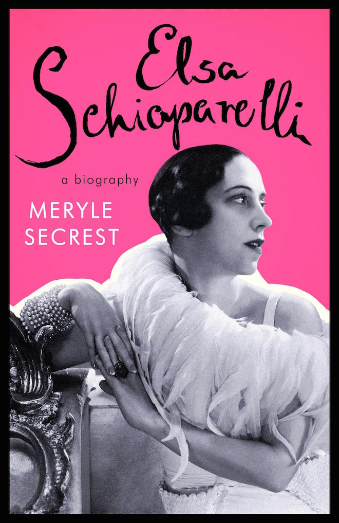 Elsa Schiaparelli A Biography by Meryle Secrest